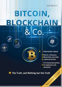 The book about bitcoin and blockchain: Bitcoin, Blockchain & Co. - The Truth, and Nothing but the Truth